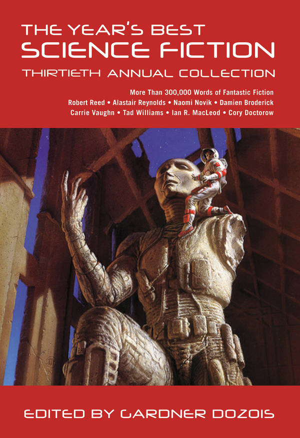 Year's Best Science Fiction: Thirtieth Annual Collection
