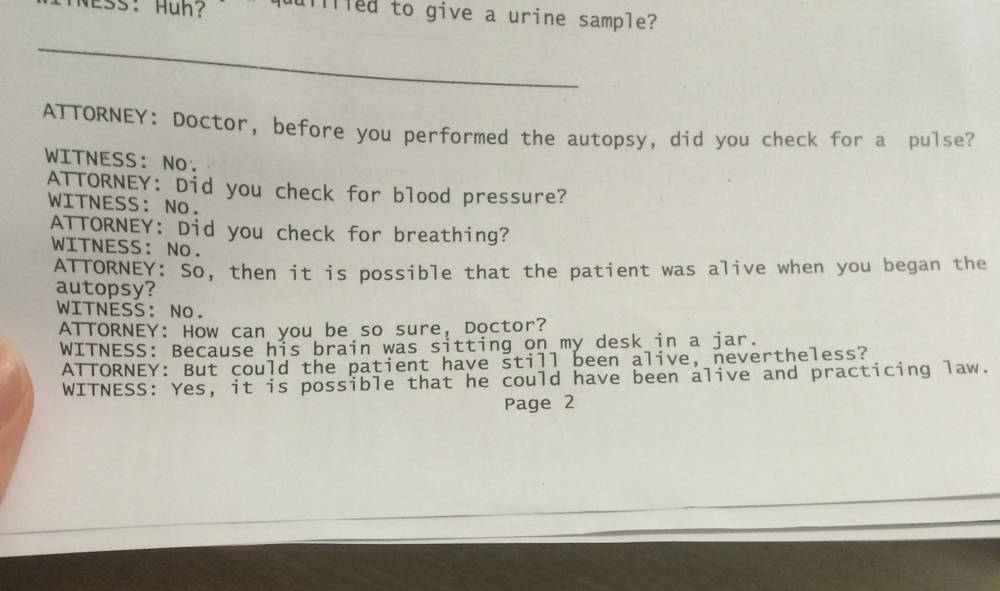 Snappy coroner's answers to stupid cross-examiner's questions