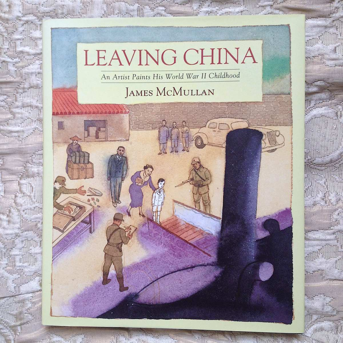 Leaving China – a painted memoir about growing up during WW2