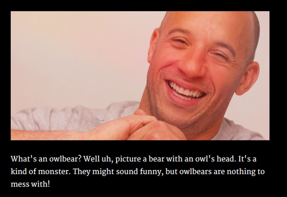 Having Vin Diesel as your dungeon master is really soothing