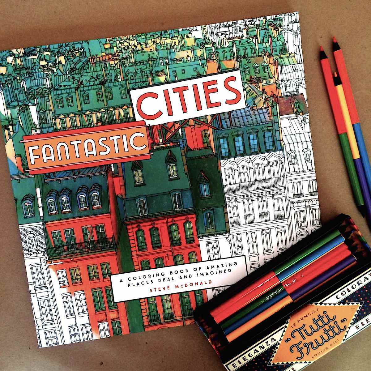 Spend A Summer Afternoon With A Fantastic Cities Coloring Book And Tutti Frutti Rainbow Colored