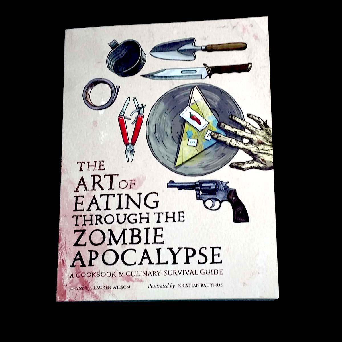 the art of eating through the zombie apocalypse a cookbook and