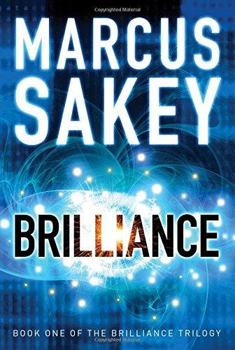 Marcus Sakey's 'Brilliance' trilogy is a disturbing near-term dystopian future