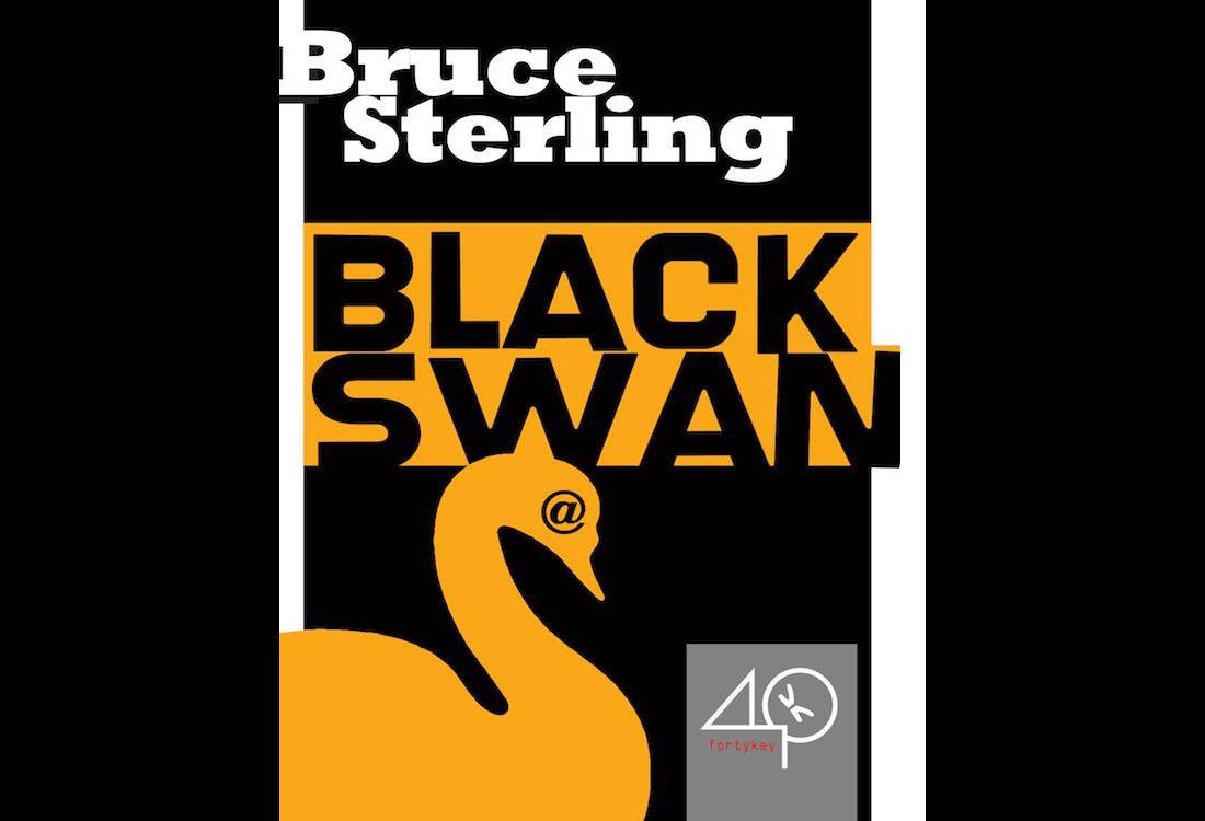 """Listen: Bruce Sterling's """"Black Swan (a cyberpunk story)"""""""