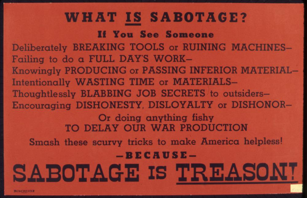 What_is_sabotage^_Sabotage_is_treason^_-_NARA_-_535191