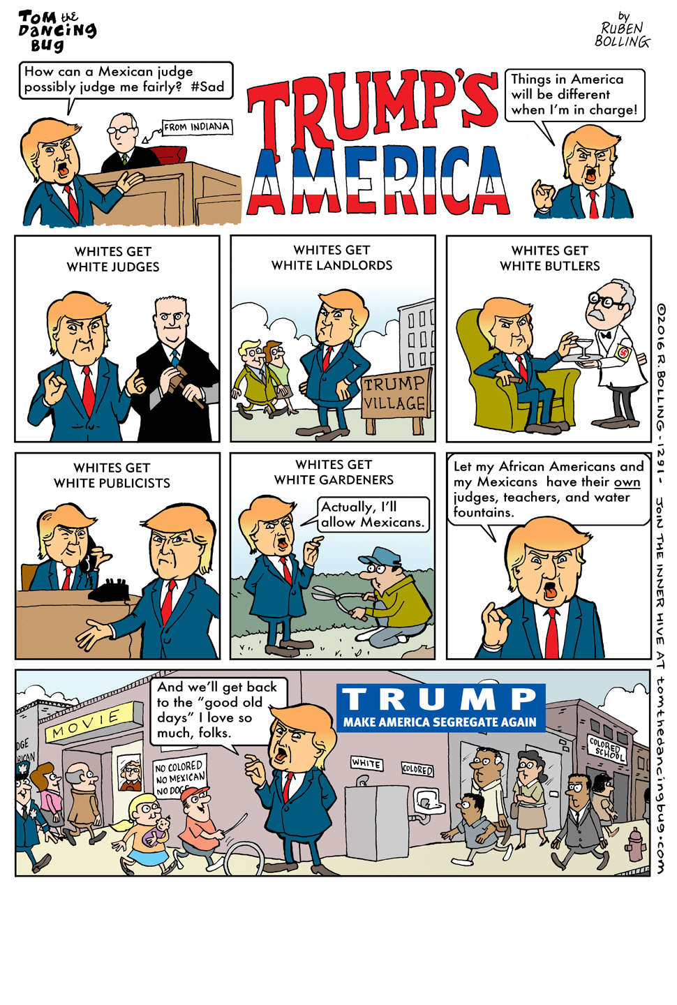Another political cartoon, this time by Ruben Bolling, criticizing what Trump has said about minorities and comparing him to what