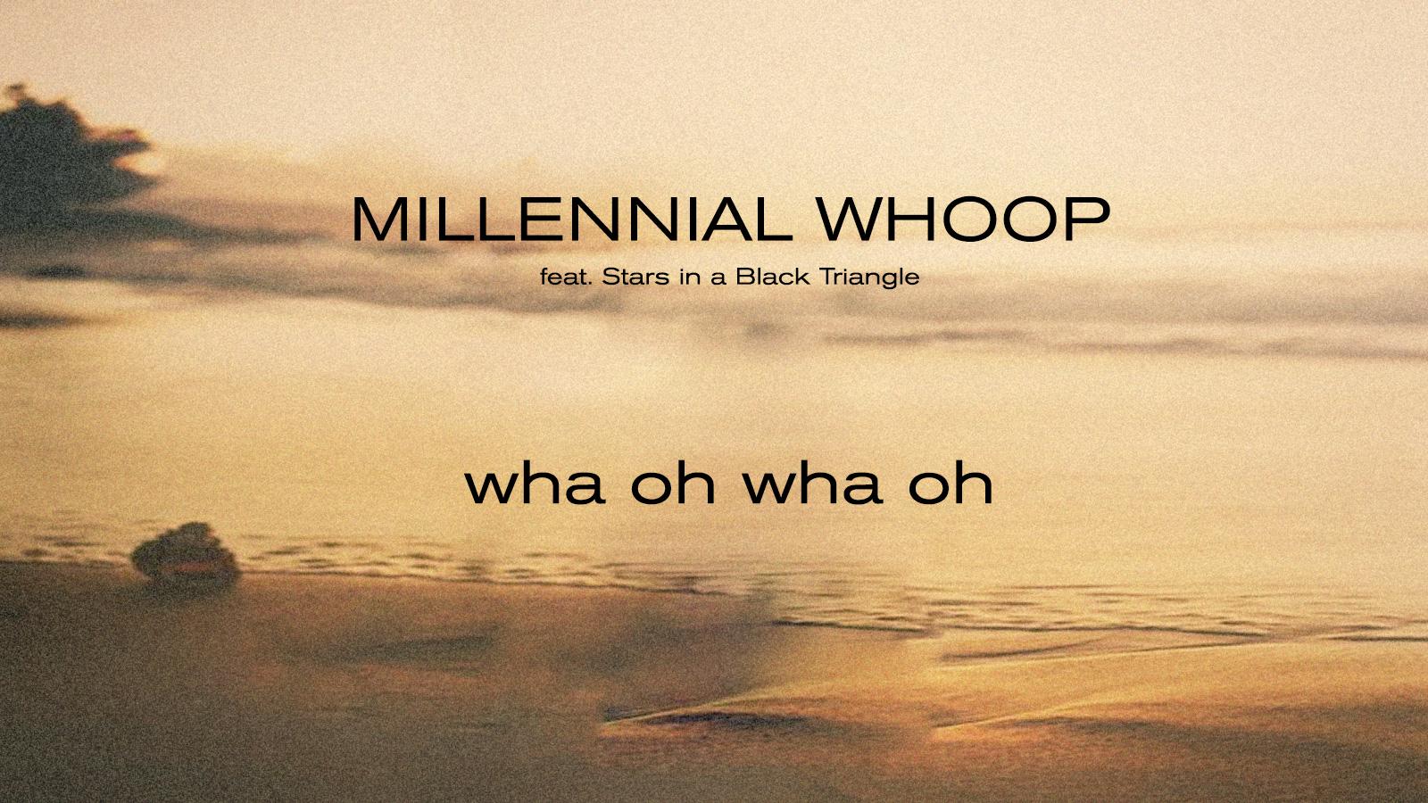 millenial-whoop