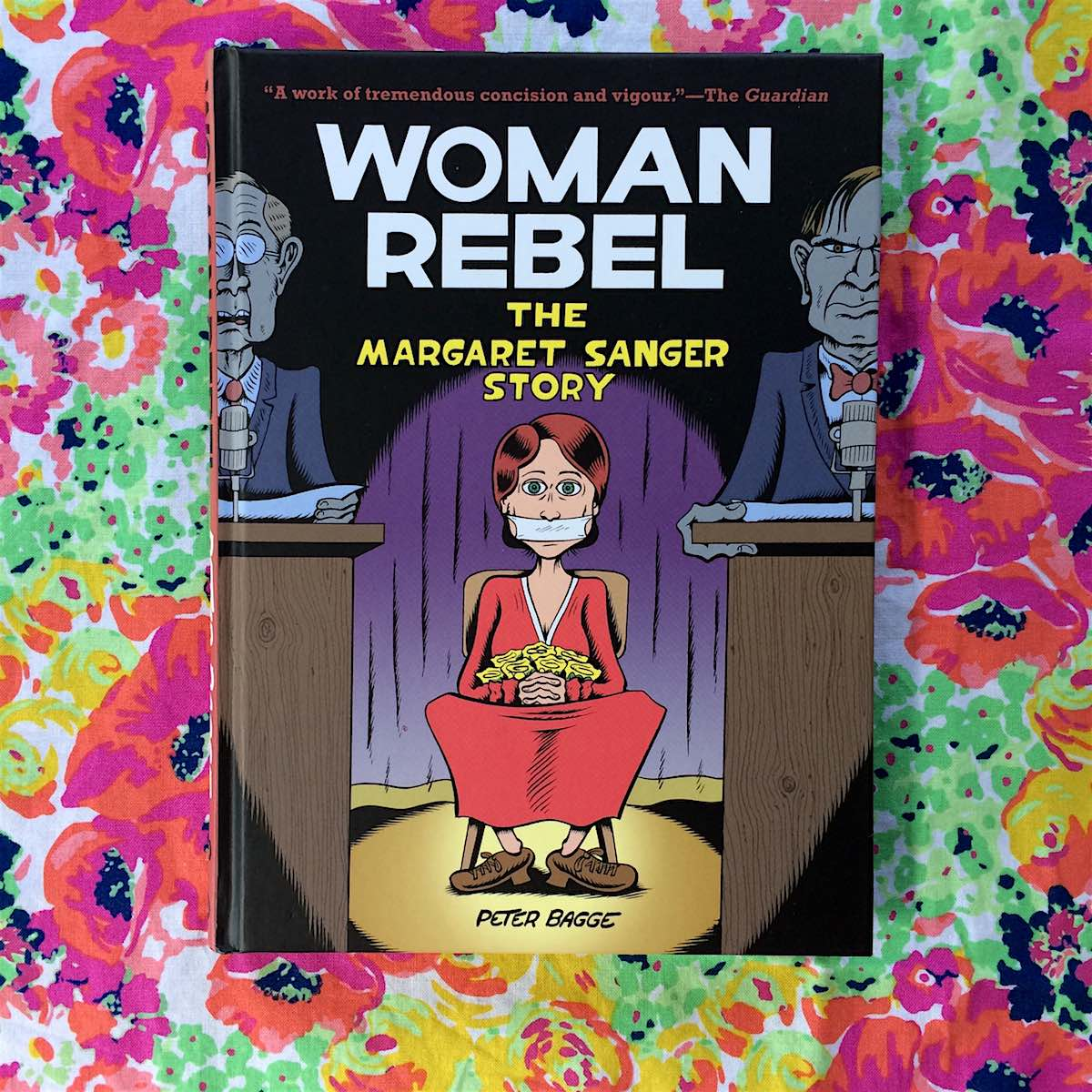 Woman Rebel Peter Bagge's graphic bio of the controversial founder of Planned Parenthood