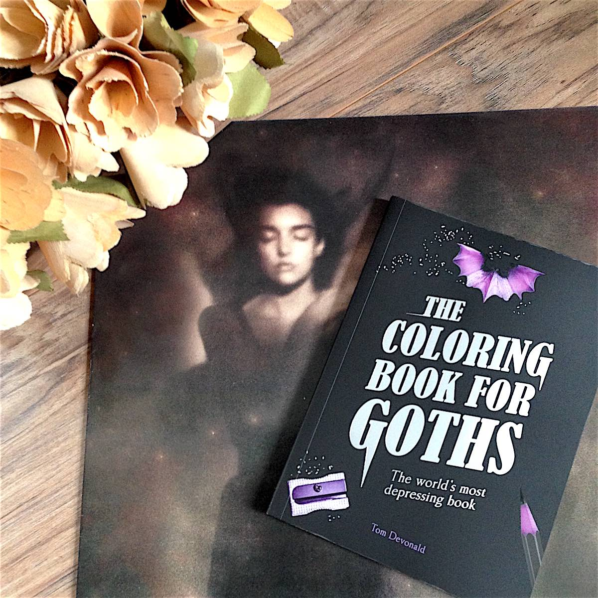 The Coloring Book For Goths Because Goths And Former Goths Can
