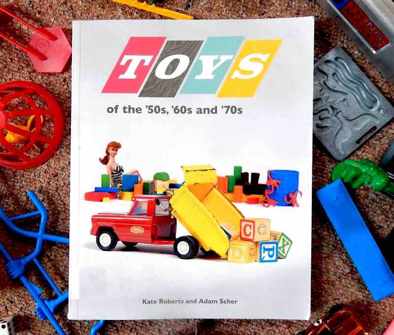 Toys From The 60s : Fun book about toys of the s and boing