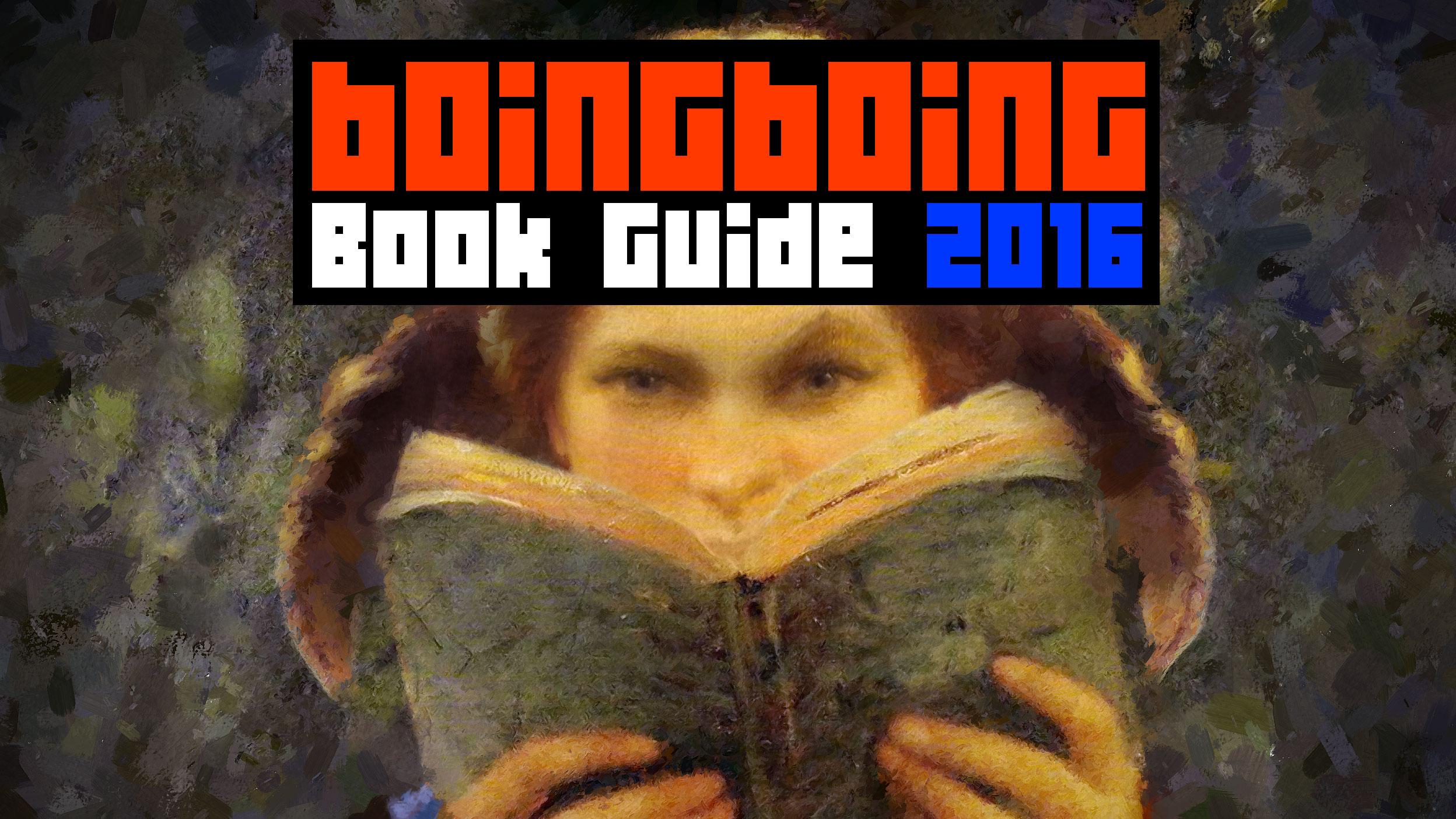 boing boing s 2016 gift guide books boing boing