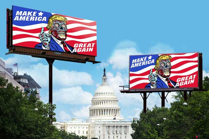 Support the They Live / Trump Billboard campaign