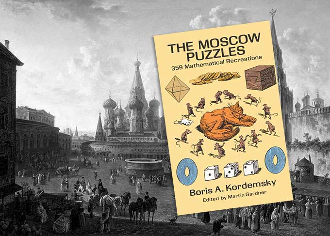 Excellent $5 puzzle book: The Moscow Puzzles: 359 Mathematical Recreations