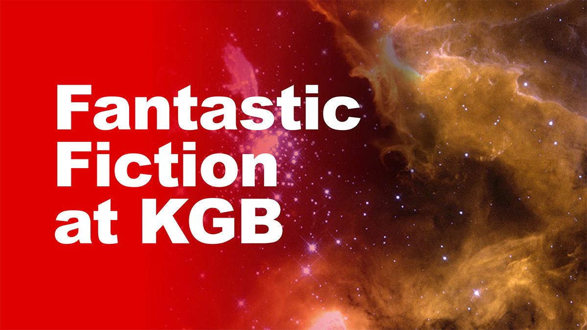 Fantastic Fiction At Kgb Is A Monthly Reading Series Hosted By Ellen Datlow  And Matthew Kressel, Held On The Third Wednesday Of Every Month At The  Famous