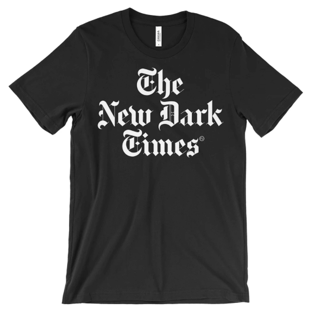 The New Dark Times, a perfectly parodic t-shirt