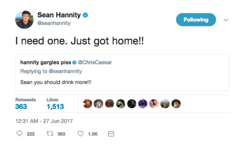 Sean Hannity doesn't gargle piss