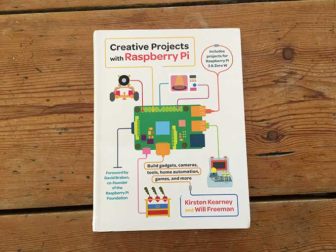 Excellent new project book: Creative Projects with Raspberry