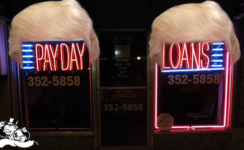 "Trump's ""consumer protection bureau"" will let the $50B payday lending industry gouge the poorest..."