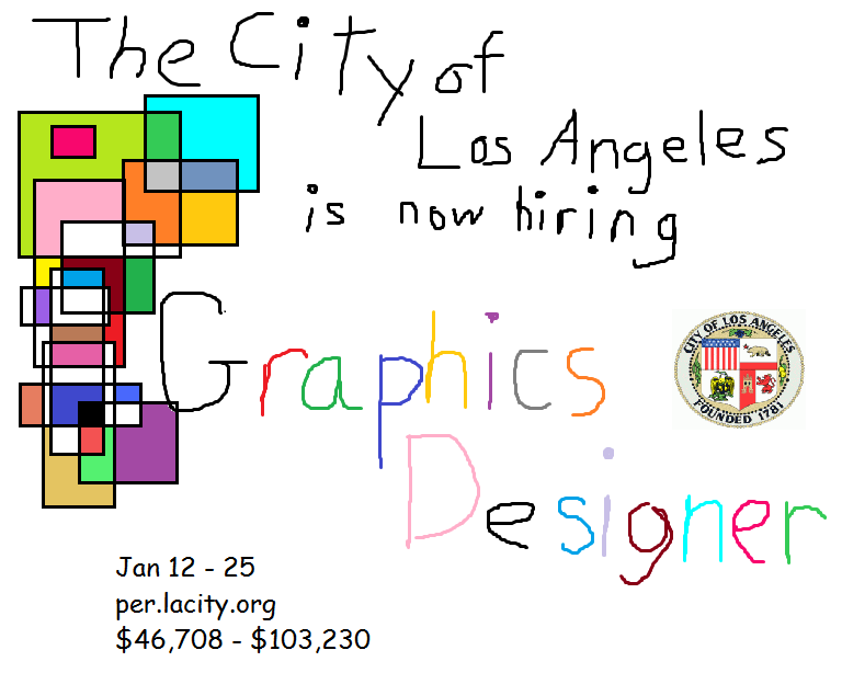 The city of los angeles is searching for a graphics for La city jobs