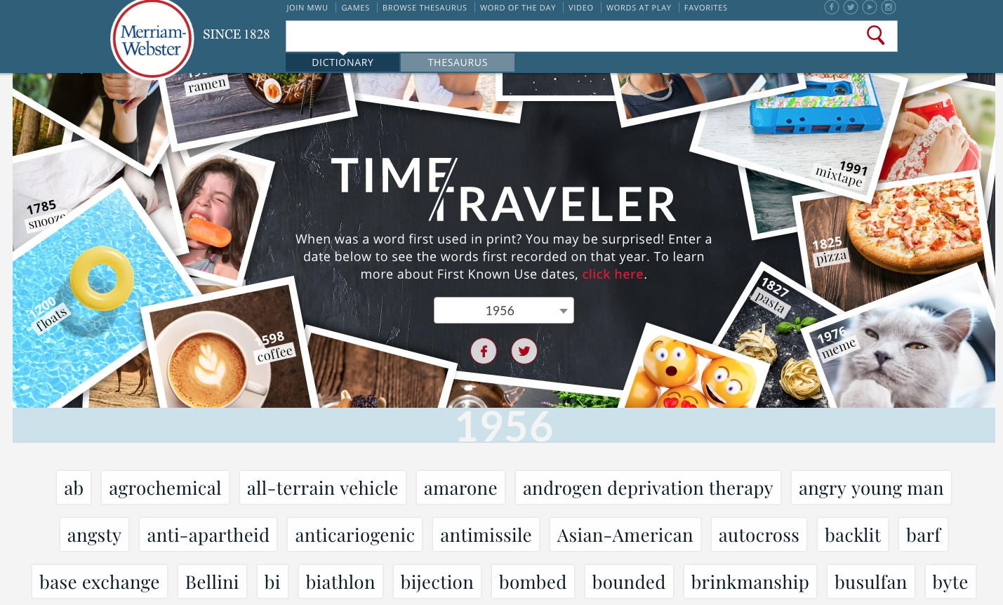 Learn when a word was first used in print with Merriam-Webster's Time Traveler feature