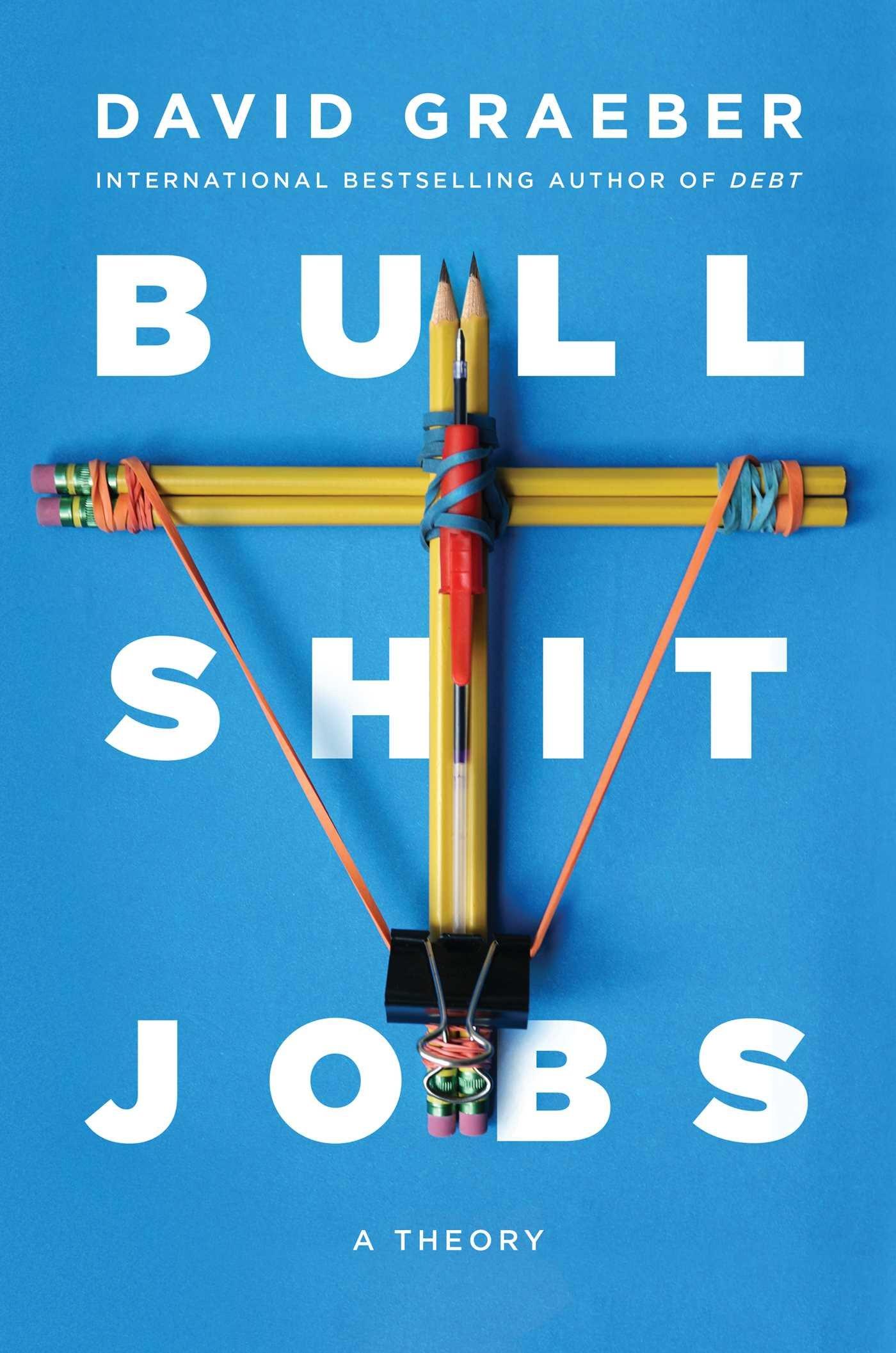 An excerpt from bullshit jobs david graeber 39 s for Art director jobs berlin