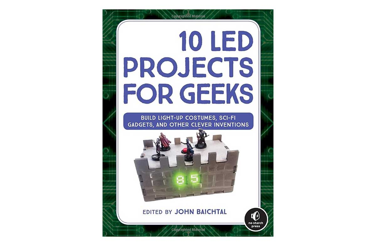 10 Led Projects For Geeks Build Light Up Costumes Sci Fi Gadgets Printed Circuit Board And Other Clever Inventions