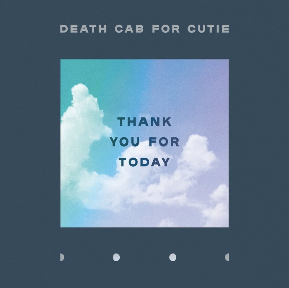 """Listen to Death Cab for Cutie's new album """"Thank You For Today"""""""