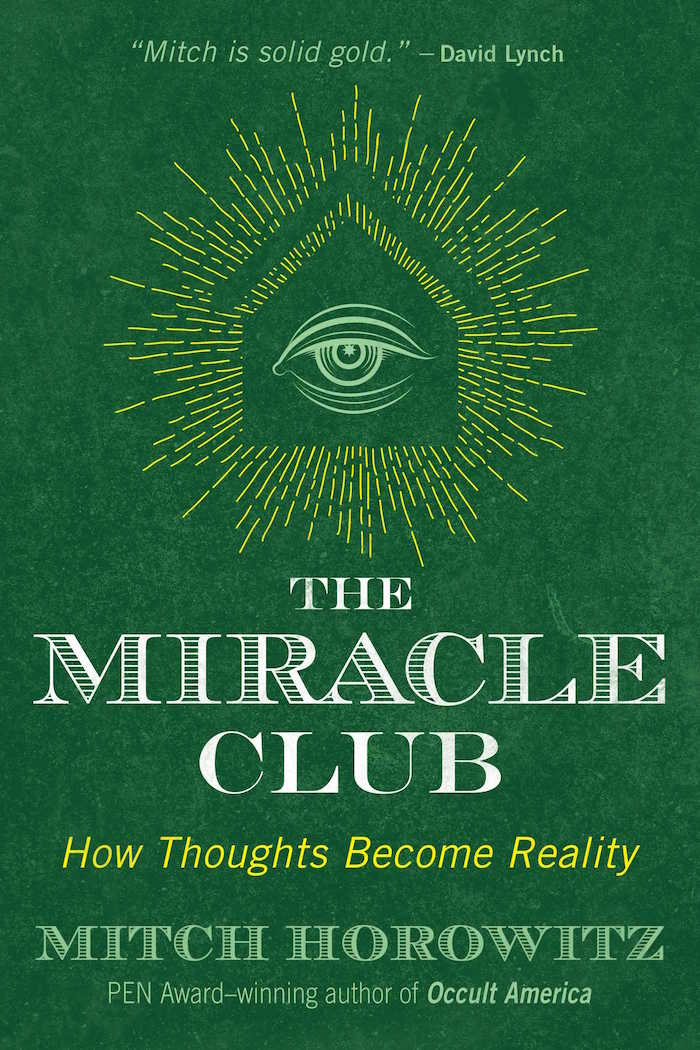 The Miracle Club: How Thoughts Become Reality / Boing Boing
