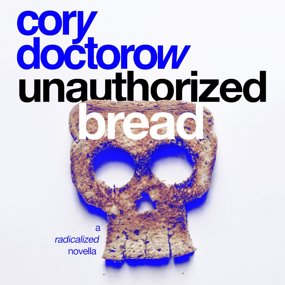 A free excerpt from UNAUTHORIZED BREAD, my latest audiobook