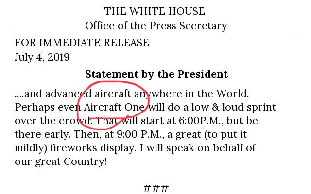 "Trump writes that ""Aircraft One"" may do a ""low & loud sprint"" over his military parade"