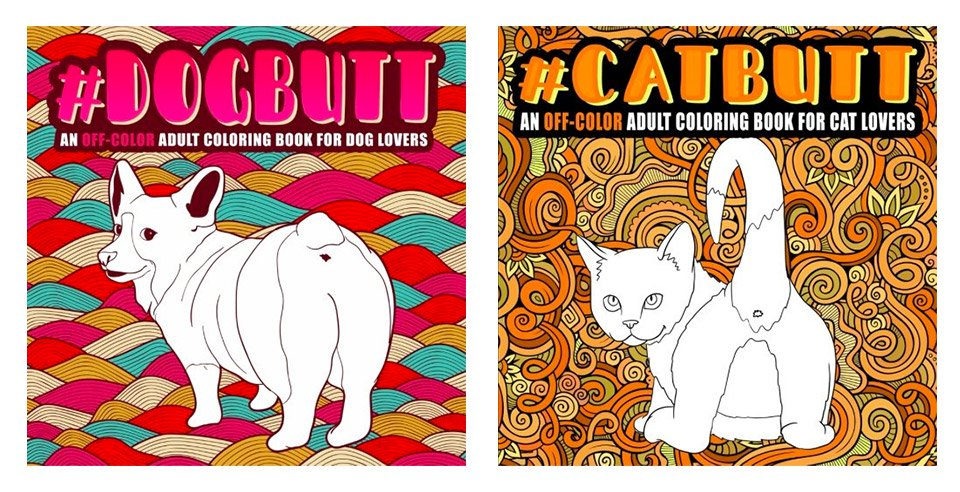 Irrerevent cat and dog butt coloring books for (not-so) grownups ...