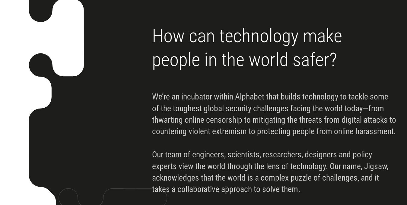 QnA VBage Insiders claim that Google's internet-fixing Jigsaw is a toxic vanity project for its founder, where women keep a secret post-crying touchup kit in the bathroom