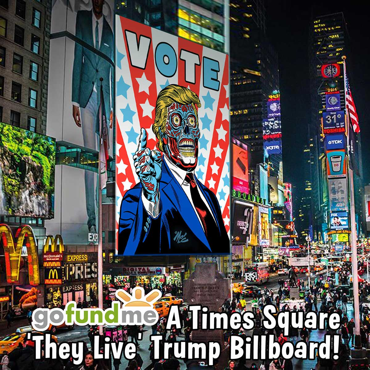 Artist Mitch O'Connell (not Moscow Mitch McConnell) wants to erect his famous Trump/They Live billboard in Times Square